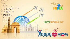Republic Day Sms :  I love my India